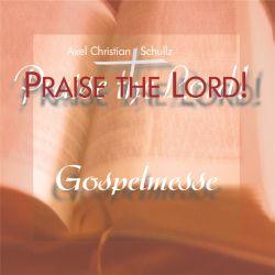 Gospelmesse Praise the Lord! - CD
