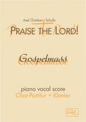 Gospelmesse Praise the Lord! - Klavierausgabe