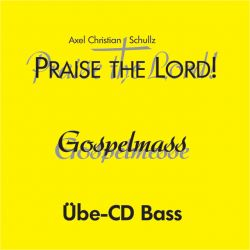 Gospelmesse Praise the Lord! - Übe-CDs